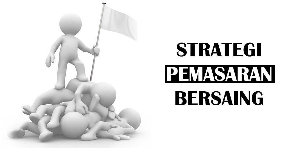 STRATEGI PEMASARAN BERSAING